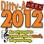 "Now it's ""Ditty-A-Week."""